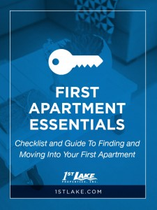 Moving into your first apartment? Feeling stressed? Check out this First Apartment Essentials checklist and guide to finding and moving into your first apartment, from 1stlake.com.